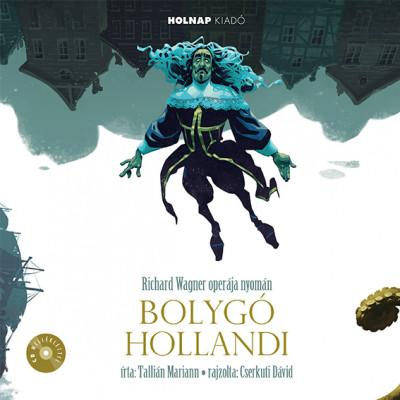 Tallián Mariann - Bolygó Hollandi