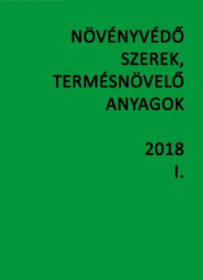 Dr. Erdős Gyula - Dr. Haller Gábor - Molnár Jenő - Dr. Ocskó Zoltán - Növényvédő szerek, termésnövelő anyagok I-II. 2018