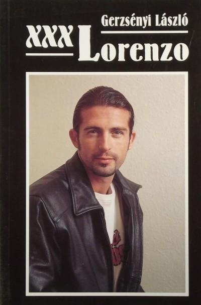 Gerzsényi László - XXX Lorenzo