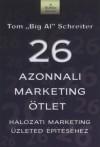 Tom Schreiter - 26 azonnali marketing �tlet