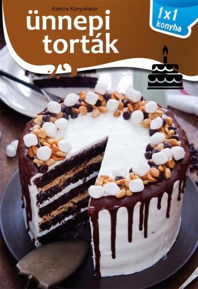 Elek Mária - Ünnepi torták