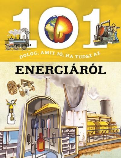 Niko Domínguez - 101 dolog, amit jó, ha tudsz az energiáról