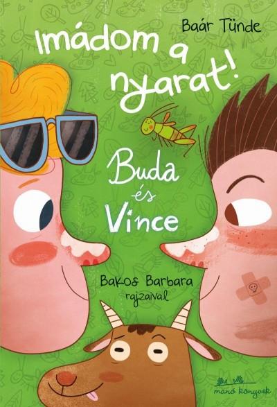 Baár Tünde - Buda és Vince - Imádom a nyarat!