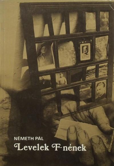 Németh Pál - Levelek F.-nének