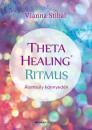 Vianna Stibal - ThetaHealing Ritmus - Álomsúly könnyedén