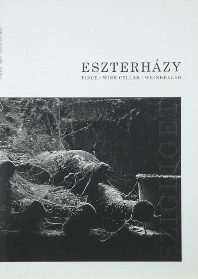 Kocsisné Möcker Szandra - Eszterházy pince