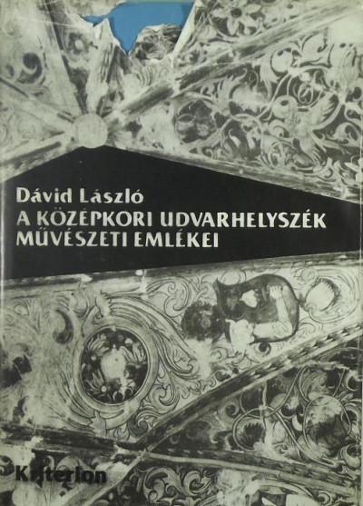 Dávid László - A középkori Udvarhelyszék művészeti emlékei