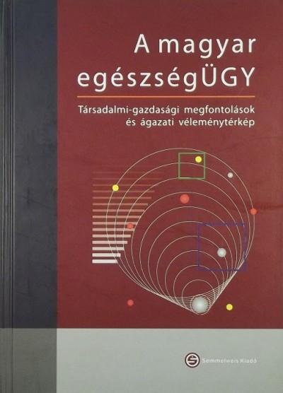 Bodrogi József  (Szerk.) - A magyar egészségÜGY