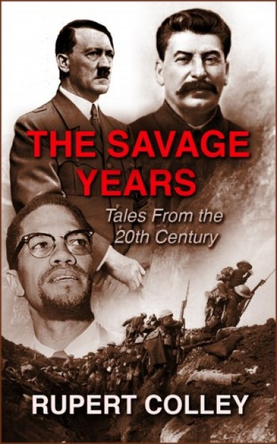 Colley Rupert - The Savage Years