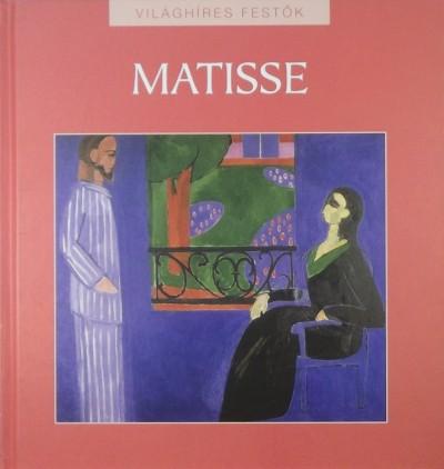Hollósi Nikolett  (Szerk.) - Henri Matisse