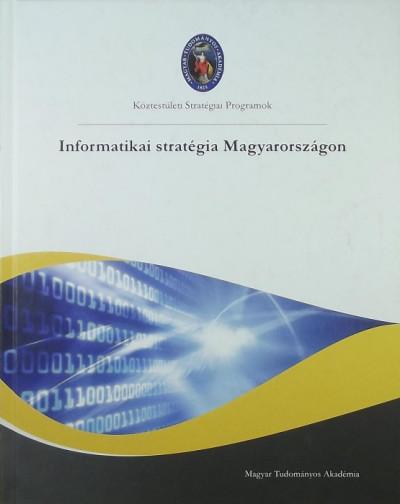 Dömölki Bálint - Infromatika stratégia Magyarországon