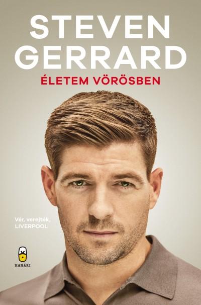 Steven Gerrard - Életem vörösben