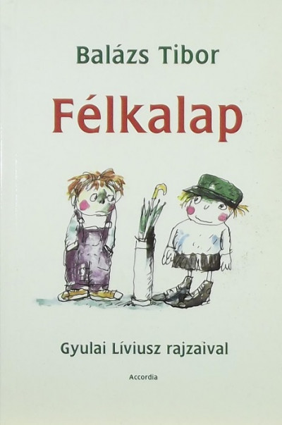 Balázs Tibor - Félkalap