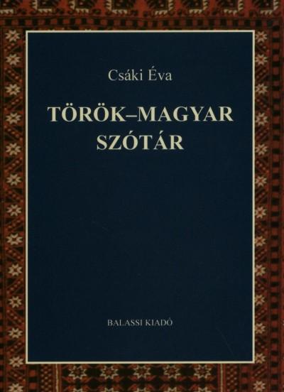 Csáki Éva - Török - magyar szótár