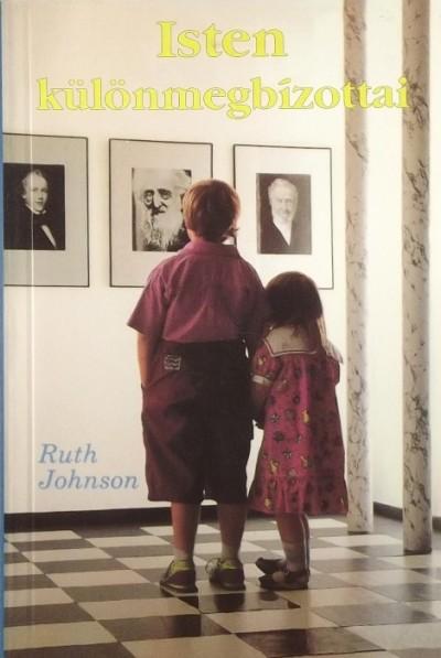 Ruth Johnson - Isten különmegbízottai