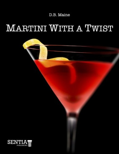Maine D.B. - Martini With a Twist