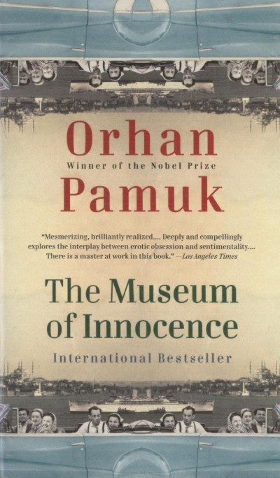 Orhan Pamuk - The Museum of Innocence
