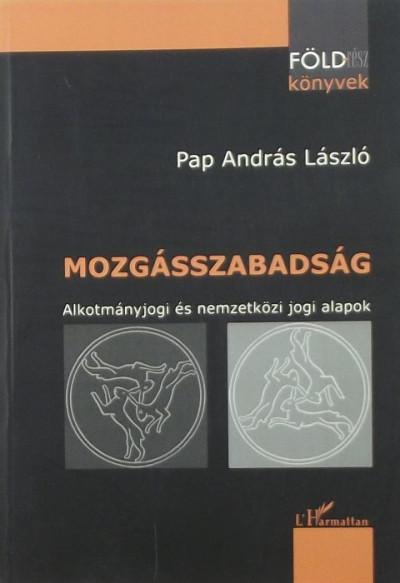 Pap András László - Mozgásszabadság