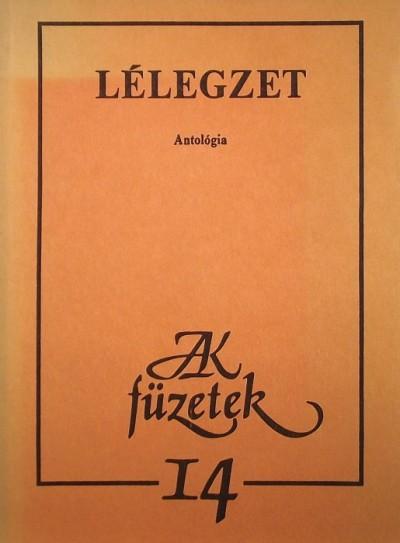 Rácz Péter  (Szerk.) - Tábor Ádám  (Szerk.) - Lélegzet