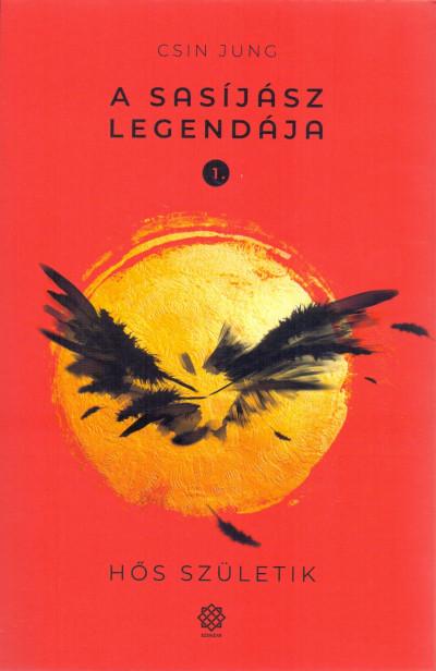 Csin Jung - A Sasíjász legendája 1.