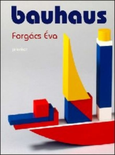 Forgács Éva - Bauhaus