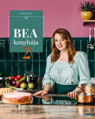 Gáspár Bea - Bea konyhája 2.