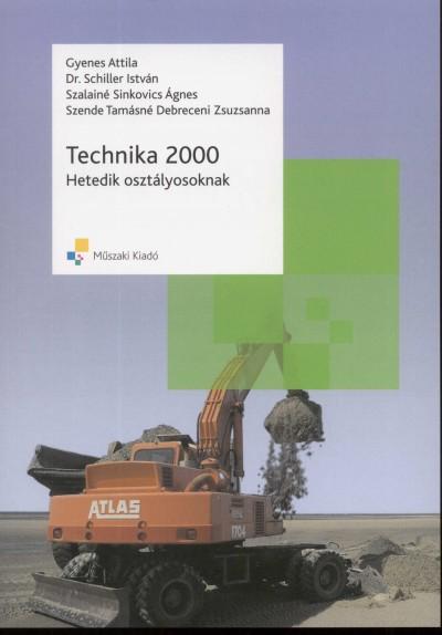 Gyenes Attila - Schiller István - Szalainé Sinkovics Ágnes - Technika 2000 - Hetedik osztályosoknak