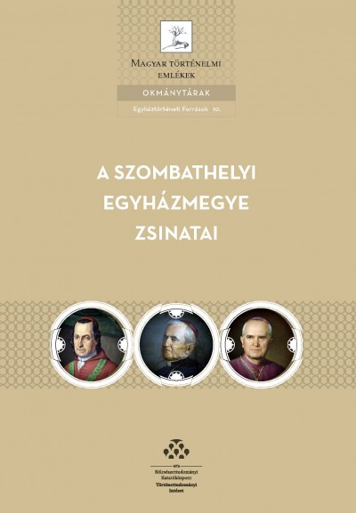 Bakó Balázs  (Összeáll.) - A Szombathelyi egyházmegye zsinatai