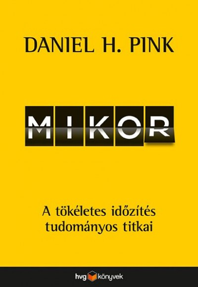 Daniel H. Pink - Mikor