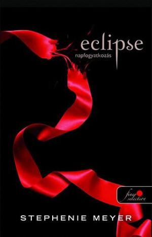 Stephenie Meyer - ECLIPSE - NAPFOGYATKOZ�S - PUHAT�BLA