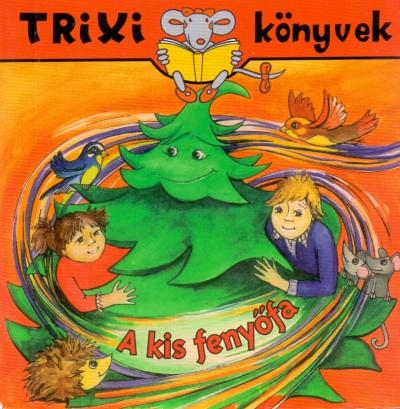 Brückner Judit - A kis fenyőfa
