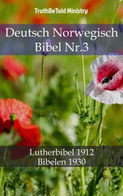 Martin Truthbetold Ministry Joern Andre Halseth - Deutsch Norwegisch Bibel Nr.3
