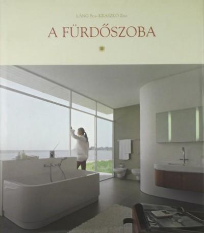 Kraszkó Zita - Láng Bea - A fürdőszoba