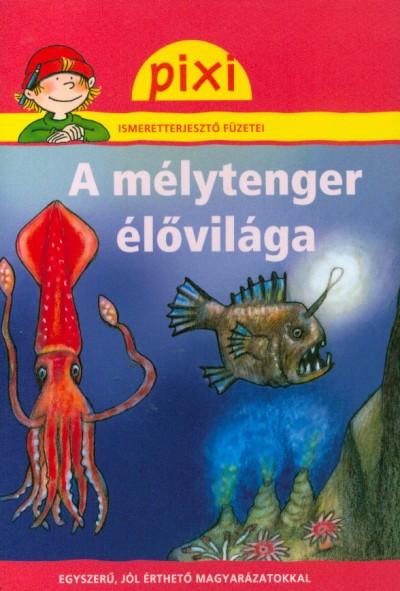 Bianca Borowski - A mélytenger élővilága