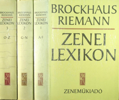Carl Dahlhaus  (Szerk.) - Hans Heinrich Eggebrecht  (Szerk.) - Brockhaus Riemann Zenei Lexikon I-III.