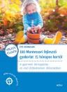 Éve Herrmann - 100 Montessori fejlesztő gyakorlat 15 hónapos kortól