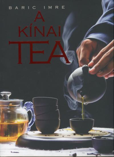 Baric Imre - A kínai tea