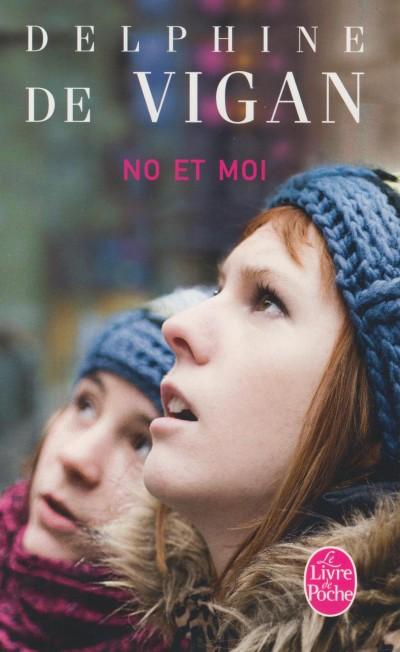 Delphine De Vigan - No et moi