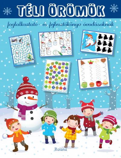 Lengyel Orsolya  (Szerk.) - Téli örömök