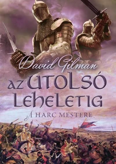 David Gilman - Az utolsó leheletig