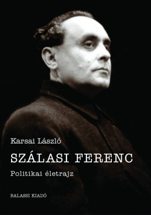 Karsai L�szl� - Sz�lasi Ferenc