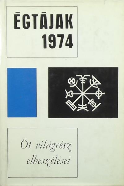 Karig Sára  (Szerk.) - Égtájak 1974