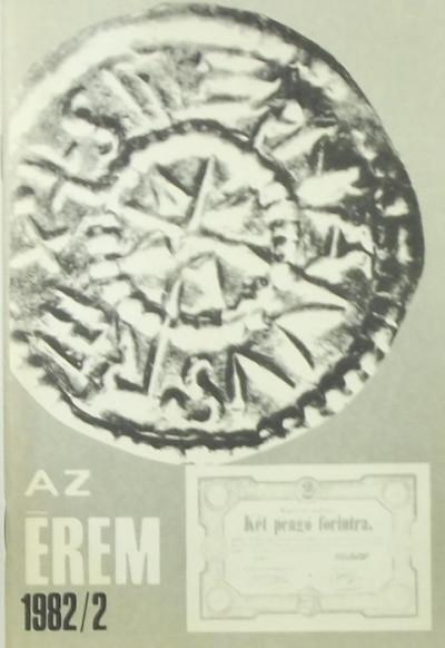 Kőhegyi Mihály  (Szerk.) - Radóczky Gyula  (Szerk.) - Az érem 1982/2