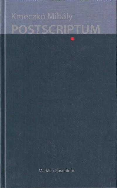 Kmeczkó Mihály - Postscriptum