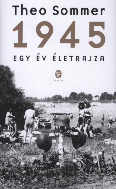 Theo Sommer - 1945 - Egy év életrajza