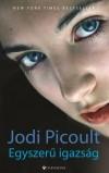 Jodi Picoult - Egyszer� igazs�g