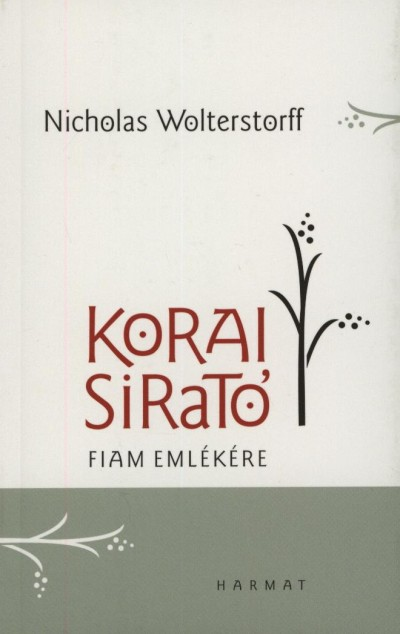 Nicholas Wolterstorff - Korai sirató