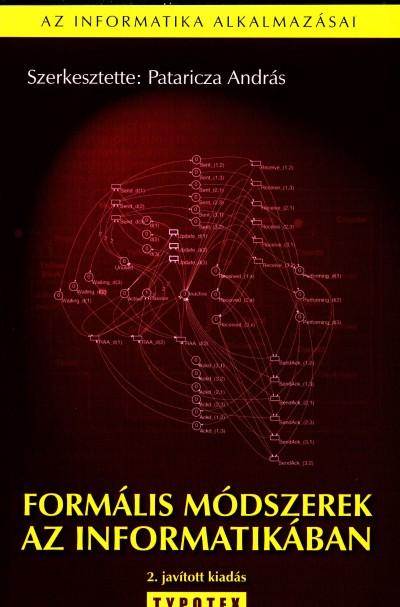 Pataricza András  (Szerk.) - Formális módszerek az informatikában