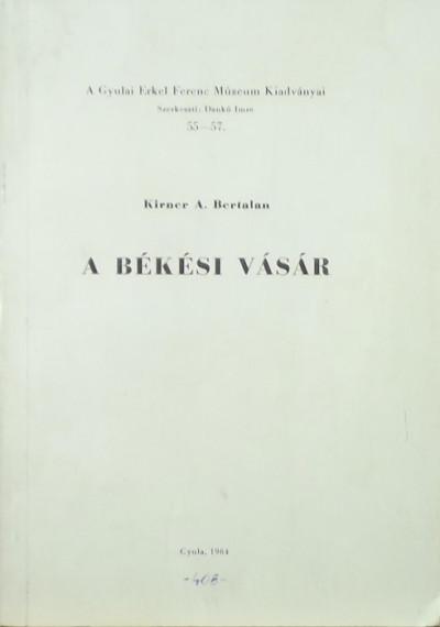 Kirner A. Bertalan - A békési vásár