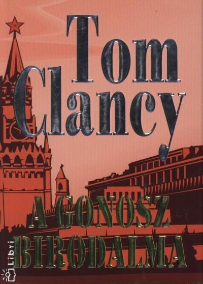 Tom Clancy - A gonosz birodalma